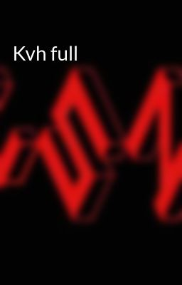 Đọc truyện Kvh full