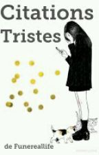 Citations tristes  by funereallife