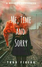 Me, Time, and Sorry by Kireinaaiza