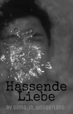 Hassende Liebe (boyxboy) by damo_in_wonderland