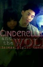 Cinderella and the Wolf by princess_piglet
