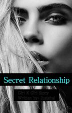 SECRET RELATIONSHIP (GXG) by JustShai