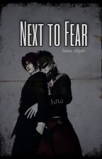 Next to Fear (boyxboy) *PUBLISHED as Paperback in Amazon by kin0monogatari
