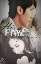 His FAKE Girlfriend (COMPLETED) by missyzelie