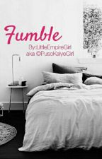 Fumble by LittleEmpireGirl