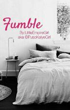 Fumble by LittleEmpireGirl