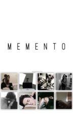 memento by notmykindoftea