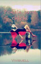Poésie Sans Chichi by Vivibuell