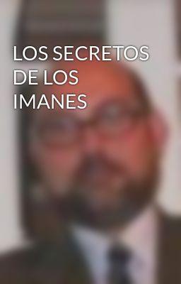 LOS SECRETOS DE LOS IMANES