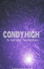 Candy High (A Twilight Fanfiction) by GaviVanboxtel