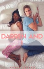 Darren and I (Interracial) [COMPLETED] by _flowerz_