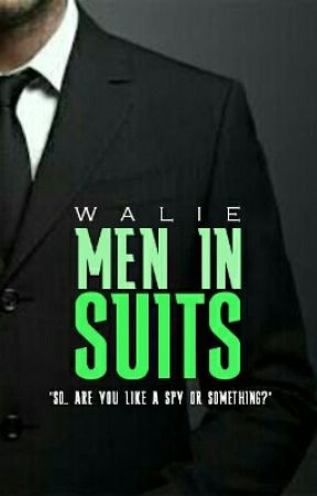 Men In Suits ~ HOLD by coolroxy20walie