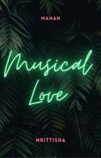 MUSICAL LOVE by Nrittisha