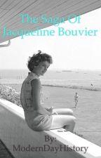 The Saga of Jacqueline Bouvier by ModernDayHistory