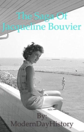 The Saga of Jacqueline Bouvier