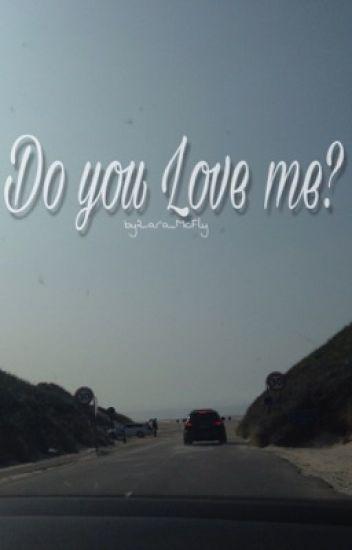 Do you Love me//JacobSartorius