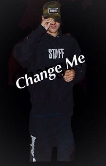 Change me (w/ Justin Bieber )
