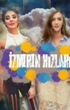 Izmir in kızları (SavNaz-SebSel) by SavNazfc