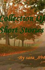 Collection of short stories by sara_894