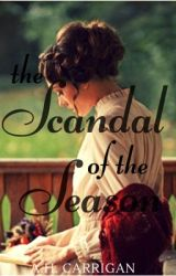 The Scandal of the Season by ThatOneNerd07