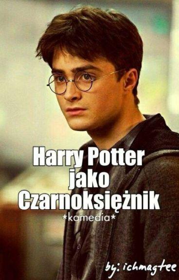 Harry Potter jako Czarnoksiężnik
