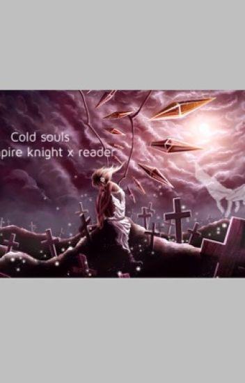 Cold souls (a vampire knight X reader)