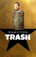 hamilton trash by tododorkis