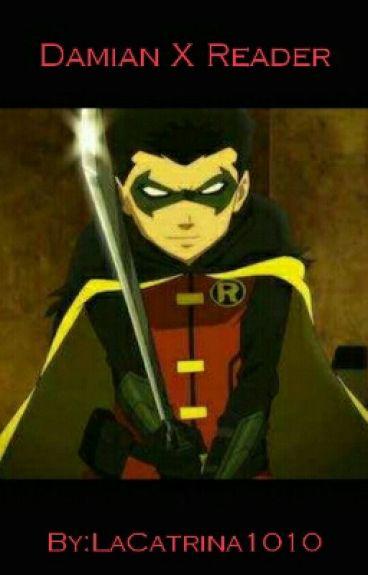 Damian X Reader