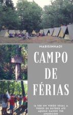 Campo de Férias by marisinha01