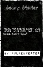 Scary Stories by -FULFENFURTER-