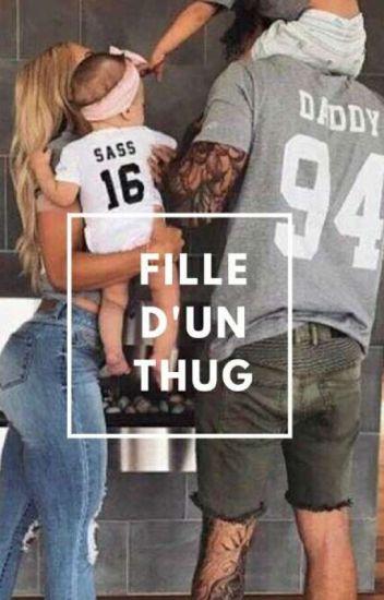 👑《FILLE D'UN THUG》👑
