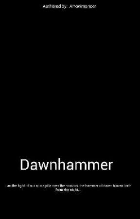 1000 -  A Short From The Dawnhammer Universe by Arrowmancer