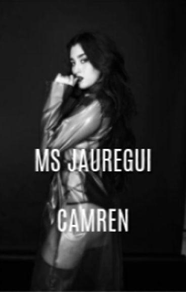 Ms Jauregui (Camren fanfic)