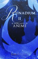 Runadium - Il mercante di anime by Sayami98