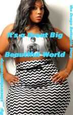 It's A Great Big Beautiful World by __artisticGENIUS
