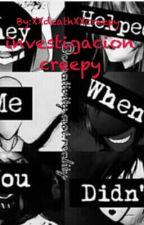 Investigacion Creepypasta by _xXSXx_