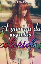 A Menina das Jaquetas Coloridas by lecamarins