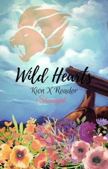 Wild Hearts (Kion x reader)