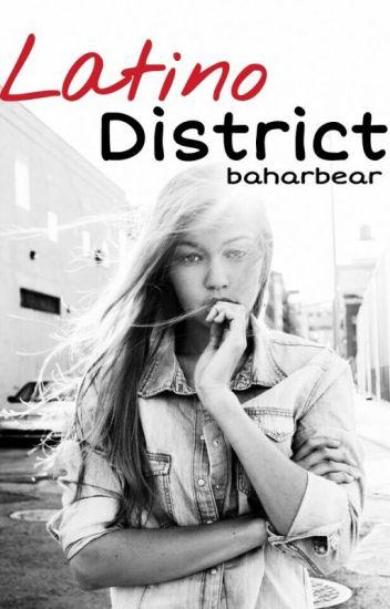 Latino District