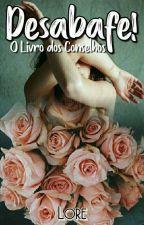 O Livro Dos Conselhos by LorePCarvalho