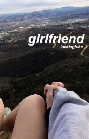 girlfriend // Calum Hood by lackingluke