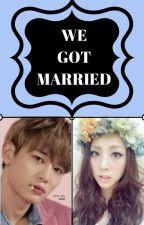 we got married (minho y tu) by PaolaNicolePicoAlarc