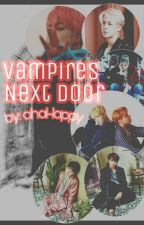 Vampires Next Door// BTS FF by ahaHappy
