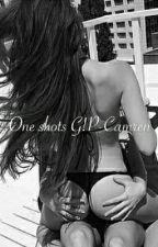 One Shots Camren G!P by Camren1996-1997