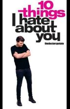 10 Things I hate About You~ Dan x Reader ~ AU by thedoctorspotato