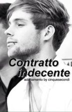 1) Contratto Indecente; (Adattamento Luke Hemmings) by cinquesecondi