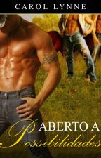 Aberto a Possibilidades (Romance Gay) by TMDLopez