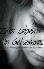 2 Leben, 1 Geheimnis Teil 2 by t_story