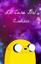 La Casa Del Zodiaco. by PanConAtun