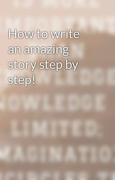How to write an amazing story